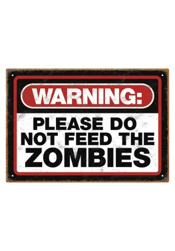 Zombie Warning Tin Sign